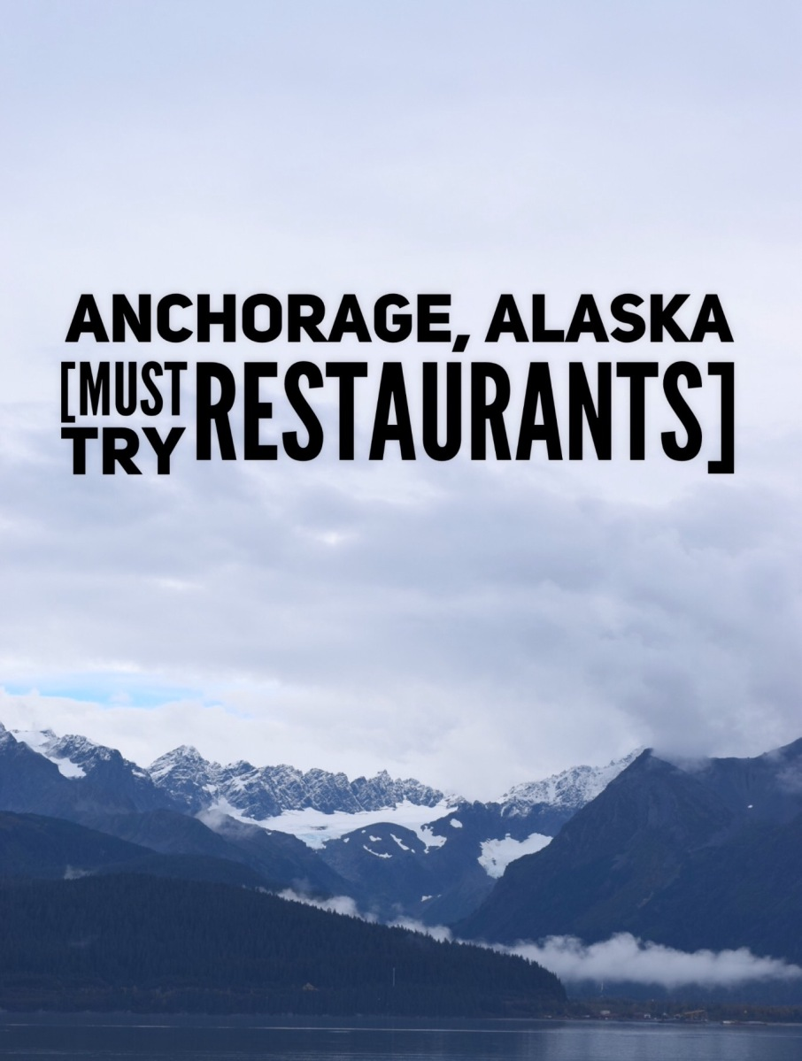 What I Ate in Anchorage, Alaska